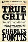 True Grit von Charles Portis (2010, Taschenbuch)