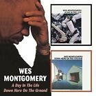 A Day in the Life/Down Here on the Ground by Wes Montgomery (CD, Mar-2006, Bgo)