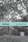 Xylotheque: Essays by Yelizaveta P. Renfro (Paperback, 2014)