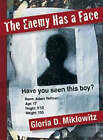 The Enemy Has a Face by Gloria D. Miklowitz (Paperback, 2004)