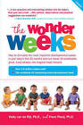 The Wonder Weeks: How to Stimulate Your Baby's Mental Development and Help Him Turn His 10 Predictable, Great, Fussy Phases into Magical Leaps Forward by Frans X. Plooij, Hetty Van de Rijt (Paperback, 2013)