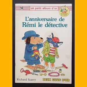Petit-Album-d-039-Or-L-039-ANNIVERSAIRE-DE-REMI-LE-DETECTIVE-Richard-Scarry-1990