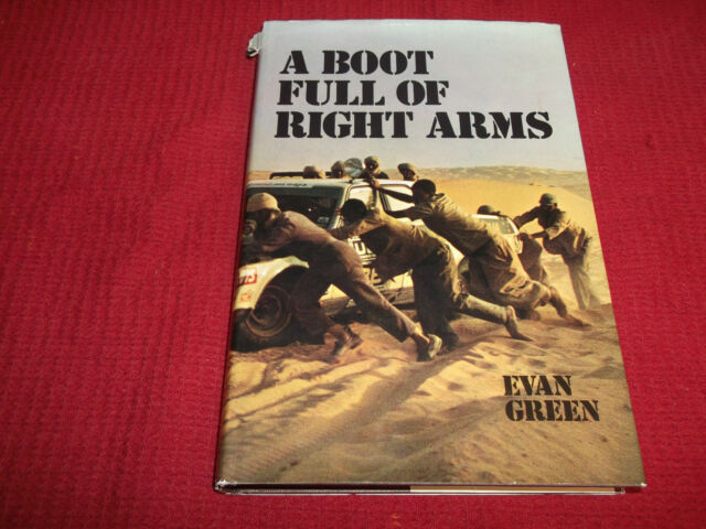 Book. A Boot Full of Right Arms. 1974 London - Sahara - Munich World Cup Rally.