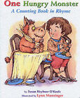 One Hungry Monster by Susan Heyboer O'Keefe (Board book, 2001)