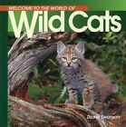 Welcome Wild Cats (Wonderful W by Diane Swanson (Paperback)