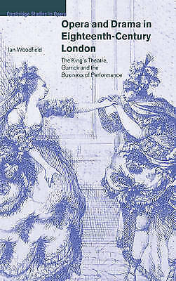 Opera and Drama in Eighteenth-Century London: The King's Theatre, Garrick and t