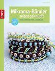 Mikrama-Bänder selbst geknüpft von Elke Eder (2012, Kunststoffeinband)