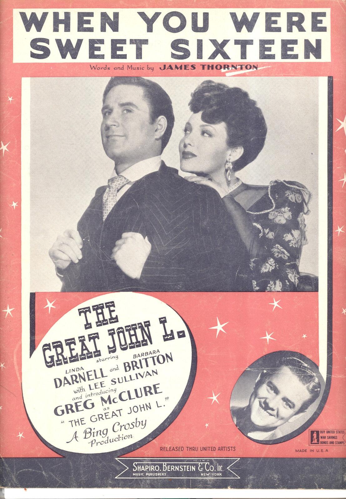 THE GREAT JOHN L. Sheet Music  When You Were Sweet Sixteen  Linda Darnell