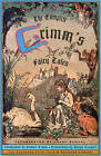 The Complete Grimm's Fairy Tales by Jacob Grimm, Wilhelm Grimm (Paperback, 1990)