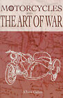 Motorcycles and the Art of War by Albert Galen (Paperback / softback, 2001)