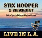 Stix Hooper - live In La