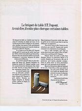 PUBLICITE ADVERTISING 064 1971 S.T.DUPONT briquet de table