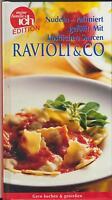 Meine Familie & Ich: Ravioli - Nudeln raffiniert gefüllt (2002)