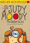 Judy Moody: The Doctor is In! von Megan McDonald (2011, Taschenbuch)