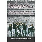 Dedicated To.... What Winning The World Series Means to Chicago White Sox Fans Paperback – 1 Dec 2005