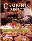 Campania Region an Italian Food Legacy by Anthony Iannacone (Paperback / softback, 2007)