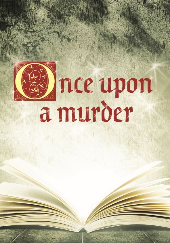 Once Upon a Murder - 6, 8, 10, 12, 14, 16, 18, 20 player games