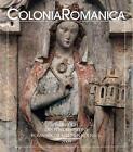 Colonia Romanica XXIX (2009) (2010, Gebundene Ausgabe)