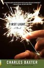First Light by Charles Baxter (Paperback / softback, 2012)
