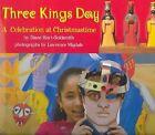 Three Kings Day: A Celebration at Christmastime by Diane Hoyt-Goldsmith (Hardback, 2004)