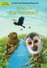 Where Is the Amazon?: By Fabiny, Sarah Col?n, Daniel Groff, David dePaola, To...