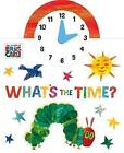 The World of Eric Carle: What's the Time? by Penguin Books Ltd (Board book, 2016)