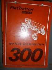 Fiat tracteur 300 : notice d'utilisation 1979