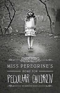 Miss-Peregrine-039-s-Home-for-Peculiar-Children-by-Riggs-Ransom