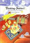 Thinking Stories: Philosophical Inquiry for Children: Bk. 1 by Hale & Iremonger,Pty.Ltd (Paperback, 1993)