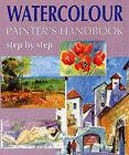 Watercolour Painter's Handbook: Step by Step by Miroslav Hrdina (Hardback, 2000)