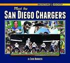 Meet the San Diego Chargers by Zack Burgess (Hardback, 2016)