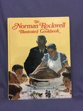 Norman Rockwell Illustrated Cookbook by George Mendoza (1987, Hardcover)