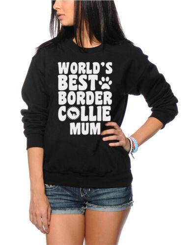 World/'s Best Border Collie Mum Dog Puppy Gift Youth /& Womens Sweatshirt