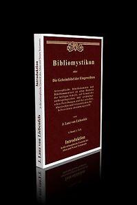 Lanz von Liebenfels - Bibliomystikon 4. Band, 1. Teil