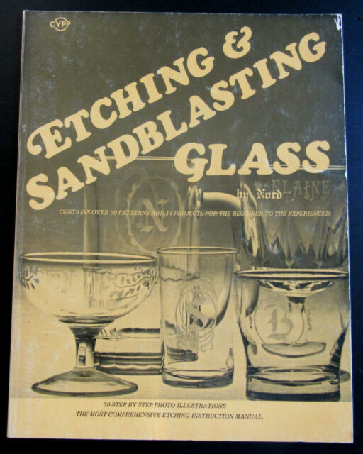 Etching & Sandblasting Glass - by Nord - 1980, Paperback