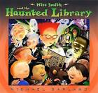 Miss Smith and the Haunted Library by Michael Garland (Hardback, 2009)