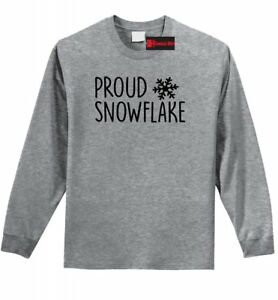 Proud Snowflake Long Sleeve T Shirt Anti Trump Liberal Democrat