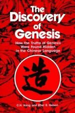 The Discovery of Genesis : How the Truth of Genesis were found hidden in the Chinese Language by C. H. Kang and Ethel R. Nelson (1979, Paperback)
