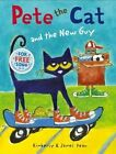 Pete the Cat and the New Guy by Kimberly Dean, Eric Litwin (Paperback, 2014)