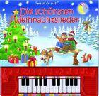 Spielst Du mit? Die schönsten Weihnachtslieder, m. Klaviertastatur (2014, Gebundene Ausgabe)