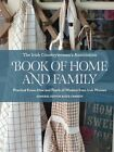 The Irish Countrywomen's Association Book of Home and Family: Practical Know-How and Pearls of Wisdom from Irish Women by Irish Countrywomen's Association (Hardback, 2012)