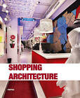 Shopping Architecture by Instituto Monsa de Ediciones (Paperback, 2013)