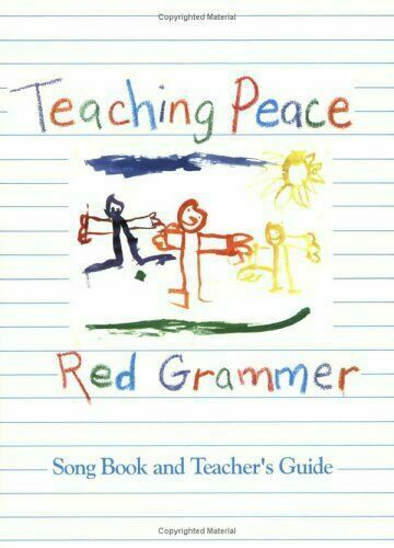 Teaching Peace Songbook by Kathy Grammer; Red Grammer
