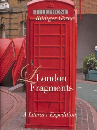 Armchair Traveller: London Fragments : A Literary ...
