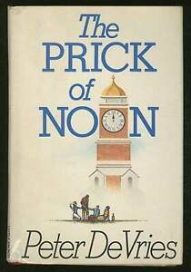 Peter-DE-VRIES-The-Prick-of-Noon-Signed-1st-Edition-1985