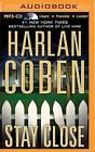 Stay Close by Harlan Coben (CD-Audio, 2015)