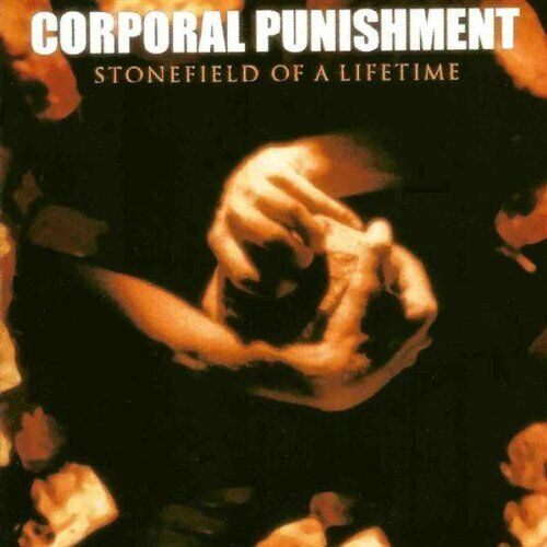 Corporal Punishment Stonefield of a lifetime (1997) [CD]
