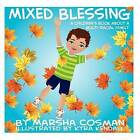 Mixed Blessing: A Children's Book about a Multi-Racial Family by Marsha Cosman (Paperback / softback, 2012)