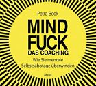 Mindfuck - Das Coaching von Petra Bock (2013)