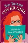 Cover Girl by Nic Tatano (Paperback, 2015)